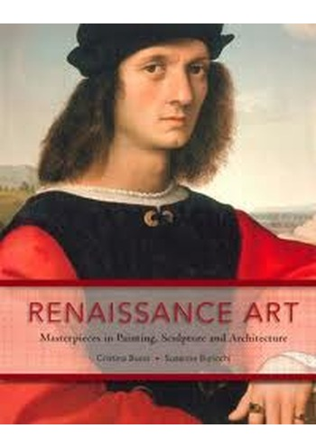 Susanna Buricchi, Renaissance Art in Florence. Masterpieces in Painting, Scupture and Architecture, Barnes and Noble 2007